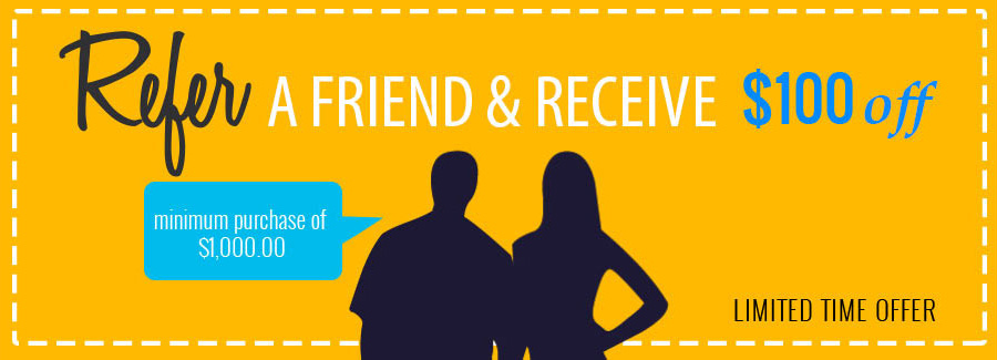 Refer a friend & Receive $100 Off - Minimum purchase of $1000 - Limited time offer - Only at Murley's in Kennewick